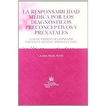 La Responsabilidad Médica por los Diagnósticos Preconceptivos ...