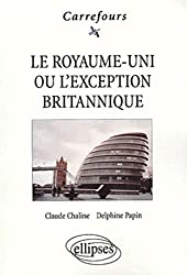Le Royaume-Uni ou l'exception britannique