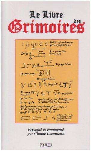 Le Livre des Grimoires : De la magie au Moyen Age par Claude Lecouteux