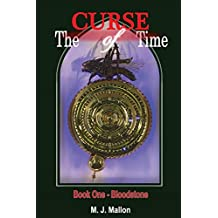 The Curse of Time Book 1 Bloodstone: Volume 1