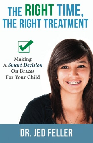 the-right-time-the-right-treatment-making-a-smart-decision-on-braces-for-your-child