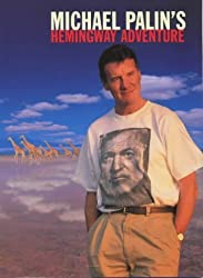 Michael Palin's Hemingway Adventure by Michael Palin (1999-10-11)