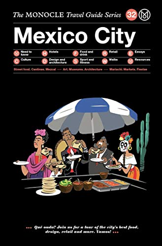 Mexico City: The Monocle Travel Guide Series por Joe Pickard
