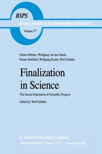 finalization-in-science-the-social-orientation-of-scientific-progress-boston-studies-in-the-philosop