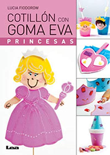 Cotillón Con Goma Eva: Princesas -
