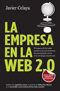 empresas de web: La empresa en la web 2.0: El impacto de las redes sociales y las nuevas formas d...