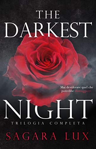 The darkest night: Trilogia completa