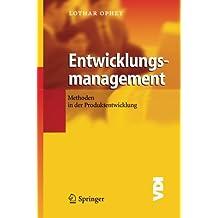 Entwicklungsmanagement: Methoden in der Produktentwicklung (VDI-Buch)