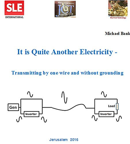 it-is-quite-another-electricity-transmitting-by-one-wire-and-without-grounding-english-edition