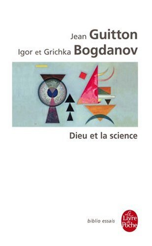 Dieu et la science par Jean Guitton