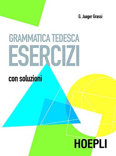 Grammatica tedesca - Esercizi: Con soluzioni