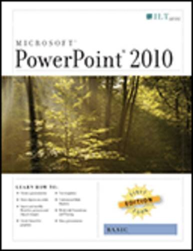 Powerpoint 2010: Basic, First Look Edition, Student Manual (First Look Axzo Press) (Edition 2010 Office Student)