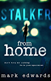 Stalker From Home