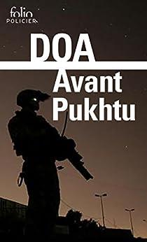 Avant Pukhtu (French Edition) di [DOA]