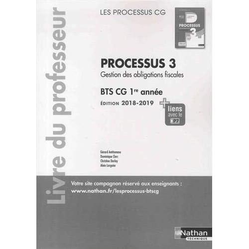 Processus 3 Gestion des obligations fiscales BTS CG 1re année : Livre du professeur