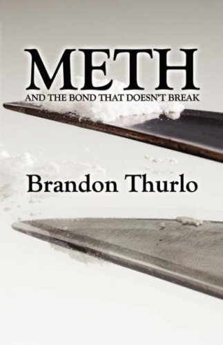 Meth and the Bond That Doesn't Break Cover Image