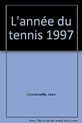 L'Année du tennis 1997, numéro 19