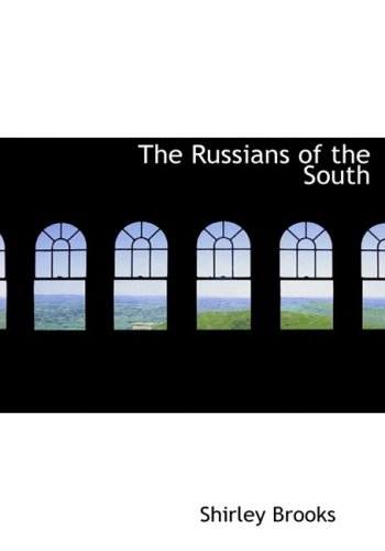 The Russians of the South