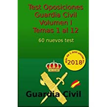 Test Oposiciones Guardia Civil I: Volumen I - Temas 1 al 12: Volume 2