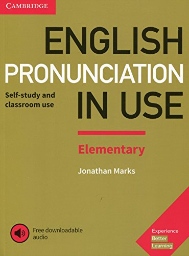 English Pronunciation in Use Elementary Book with Answers and Downloadable Audio por Jonathan Marks