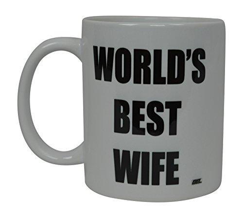 Best Funny Kaffee Tasse World 's Best Frau Neuheit Tasse Wives tolle Geschenkidee für Mama Muttertag Mom Oma Partner Braut Lover oder Eltern (Best)