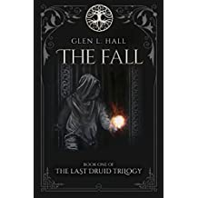 The Fall (The Last Druid Trilogy Book 1) (English Edition)