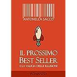 Il prossimo best seller (Italian Edition)