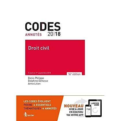 Code annoté - Droit civil 2018: À jour au 1er octobre 2018