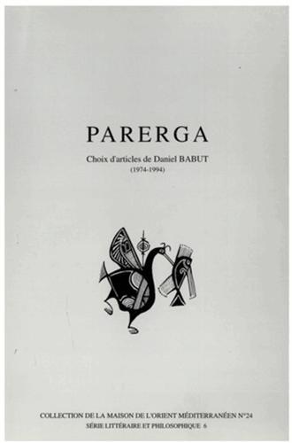 Parerga : choix d'articles de Daniel Babut (1974-1994)