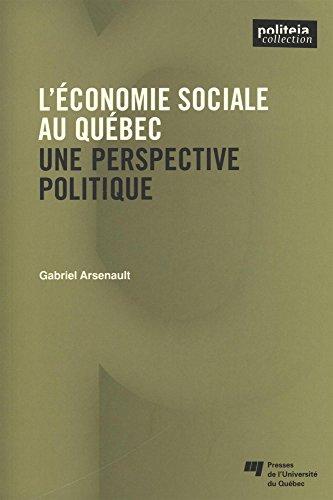 L'économie sociale au Québec : Une perspective politique