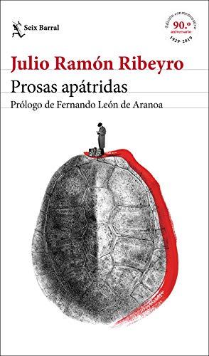 Prosas apátridas (ed. conmemorativa): Prólogo de Fernando León de Aranoa: 1 (Biblioteca Breve)