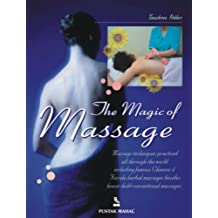 The Magic of Massage by Tanushree Podder (2004) Paperback
