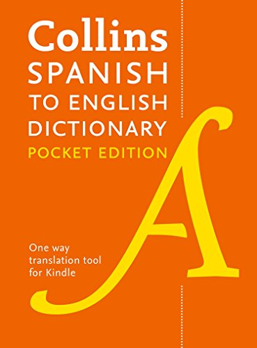 Collins Spanish to English Dictionary (One Way) Pocket Edition: Over 14,000 headwords and 28,000 translations por Collins Dictionaries