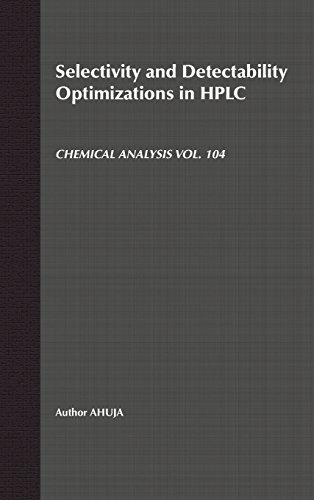 Selectivity and Detectability Optimizations in HPLC (Chemical Analysis)