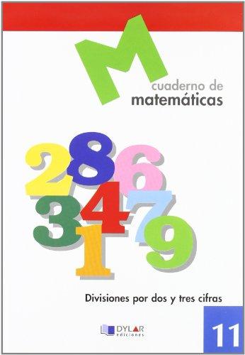 MATEMATICAS 11 - Divisiones por dos y tres cifras