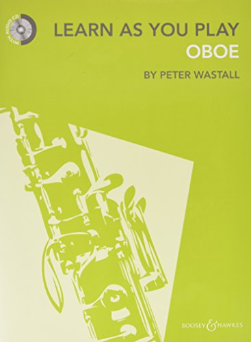 Learn As You Play Oboe: Neuausgabe. Oboe. Ausgabe mit CD.