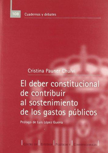 El deber constitucional de contribuir al sostenimiento de los gastos públicos