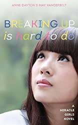 Breaking Up Is Hard To Do (Miracle Girls Book 2) (English Edition)