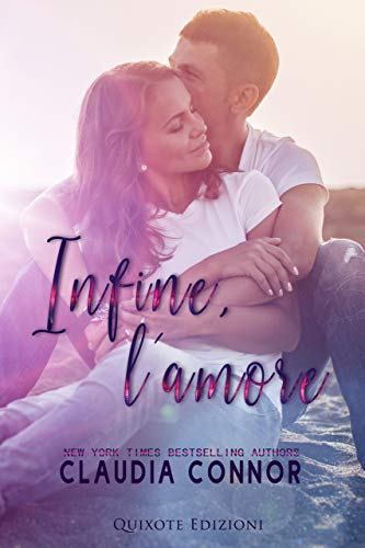 Infine, l'amore di [Connor, Claudia]