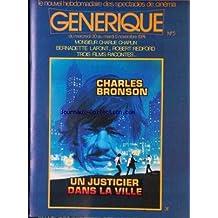 GENERIQUE [No 5] du 30/10/1974 - UN JUSTICIER DANS LA VILLE - CH. BRONSON - MONSIEUR CHARLIE CHAPLIN - BERNADETTE LAFONT - ROBERT REDFORD.