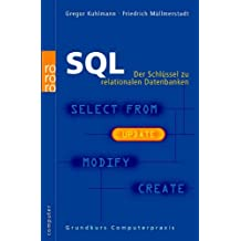 SQL: Der Schlüssel zu relationalen Datenbanken