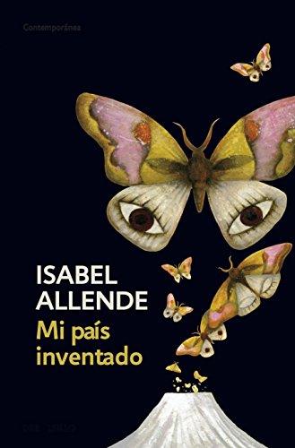 Mi país inventado por Isabel Allende