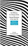 Le Hibou, le vent et nous suivi de Aucun homme n'est une île de Fabrice Melquiot ( 15 mai 2013 ) Livre Pdf/ePub eBook