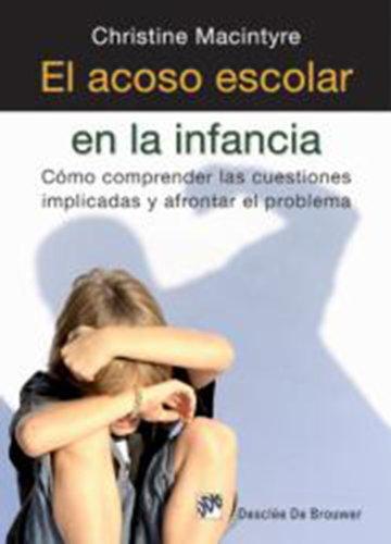 El acoso escolar en la infancia (AMAE) por Christine Macintyre