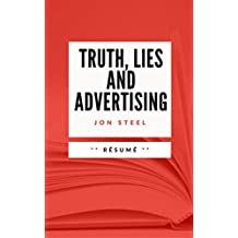 TRUTH, LIES AND ADVERTISING: Résumé en Français (French Edition)