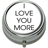 I Love You More Pill Case Trinket Gift Box