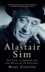 Alastair Sim: The Real Belle of St Trinian's