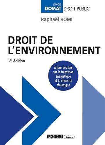 Droit de l'environnement / Raphaël Romi,....- Issy-les-Moulineaux : LGDJ - Lextenso , DL 2016, cop. 2016