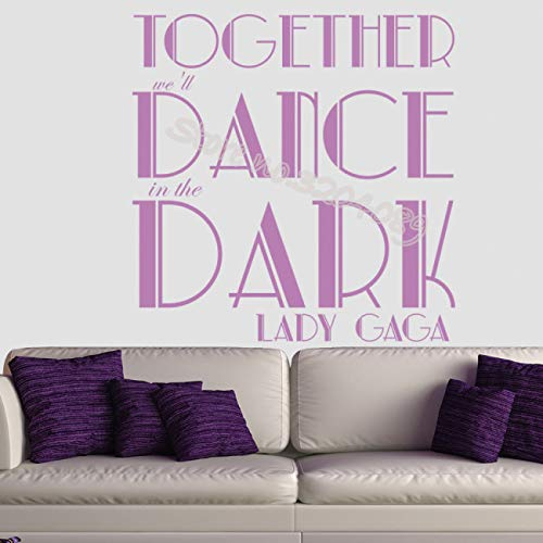 yiyiyaya zusammen Werden wir tanzen in der dunklen Dame gaga songtexte wandaufkleber Dekoration für Wohnzimmer Schlafzimmer Kunst wandbilder 56 * 56 cm