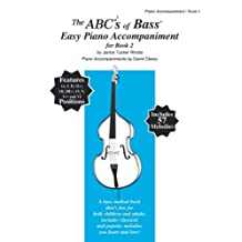 ABC28 - The ABCs of Bass Easy Piano Accompaniment - Book 2 by Janice Tucker Rhoda (2005-02-08)